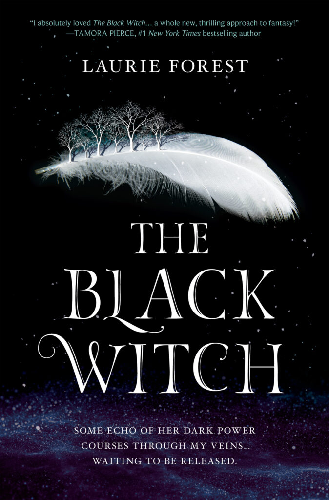 "Click Here To Order ""Black Witch"" by Laurie Forest!!!"